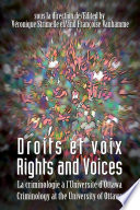 Droits et voix - Rights and Voices La criminologie ©¡ l'Universit©♭ d'Ottawa - Criminology at the University of Ottawa /