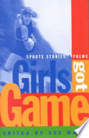 Girls got game : sports stories and poems /
