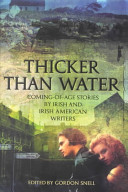 Thicker than water : coming-of-age stories by Irish and Irish American writers /