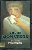 Young monsters /