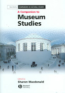 A companion to museum studies /