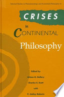 Crises in continental philosophy /