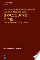 Space and time : a priori and a posteriori studies /