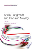 Social judgment and decision making /