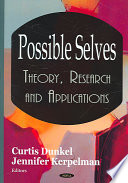 Possible selves : theory, research and applications /