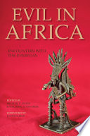 Evil in Africa : encounters with the everyday /