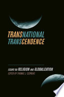 Transnational transcendence : essays on religion and globalization /