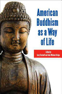 American Buddhism as a way of life /