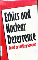Ethics and nuclear deterrence /