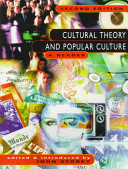 Cultural theory and popular culture : a reader /