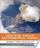 Surviving Sudden Environmental Change Answers from Archaeology /
