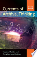 Currents of archival thinking /