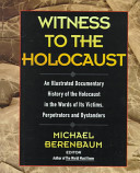 Witness to the Holocaust /