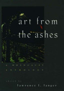 Art from the ashes : a Holocaust anthology /