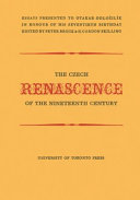 The Czech renascence of the nineteenth century : essays presented to Otakar Odložilík in honour of his seventieth birthday /