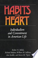Habits of the heart : individualism and commitment in American life /