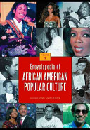 Encyclopedia of African American popular culture /