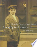 Growing up Jewish in America : an oral history /