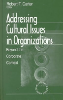 Addressing cultural issues in organizations : beyond the corporate context /
