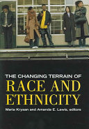 The changing terrain of race and ethnicity /