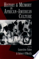 History and memory in African-American culture /