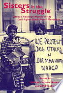 Sisters in the struggle : African American women in the civil rights-black power movement /