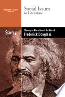 Slavery in Narrative of the life of Frederick Douglass /