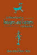 Late Holocene Research on Foragers and Farmers in the Desert West /