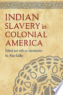 Indian slavery in colonial America /