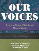 Our voices : essays in culture, ethnicity, and communication /