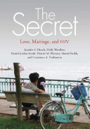 The secret love, marriage, and HIV /
