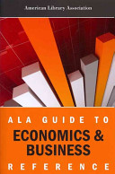 ALA guide to economics & business reference /