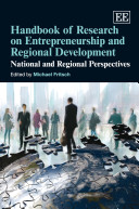 Handbook of research on entrepreneurship and regional development : national and regional perspectives /