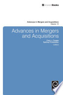 Advances in mergers and acquisitions.
