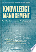 Knowledge management for the information professional /