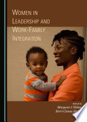 Women in leadership and work-family integration /