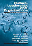 Culture, leadership, and organizations : the GLOBE study of 62 societies /