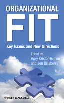 Organizational fit : key issues and new directions /