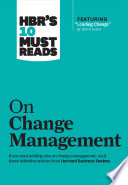 HBR's 10 must reads on change management.