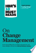 HBR's 10 must reads : on change management.