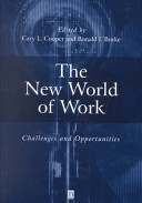 The new world of work : challenges and opportunities /
