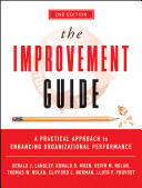 The improvement guide : a practical approach to enhancing organizational performance /