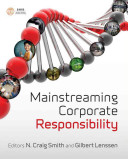 Mainstreaming corporate responsibility /