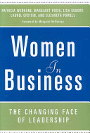 Women in business : the changing face of leadership /