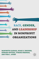 Race, gender, and leadership in nonprofit organizations /