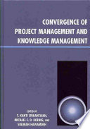Convergence of project management and knowledge management /