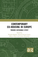 Contemporary co-housing in Europe : towards sustainable cities? /