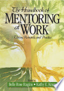 The handbook of mentoring at work : theory, research, and practice /
