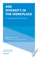 Age diversity in the workplace : an organizational perspective /