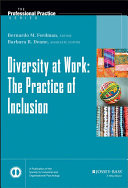 Diversity at work : the practice of inclusion /